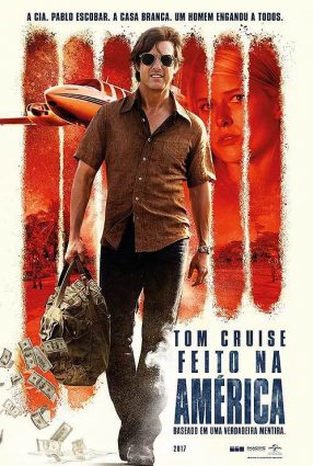 Cartaz do filme FEITO NA AMÉRICA – American Made