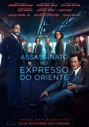 ASSASSINATO NO EXPRESSO DO ORIENTE – Murder on the Orient Express