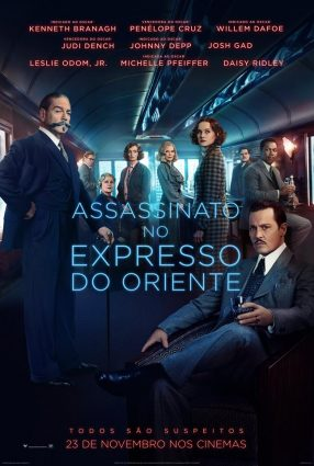 Cartaz do filme ASSASSINATO NO EXPRESSO DO ORIENTE – Murder on the Orient Express