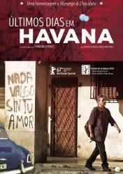 ÚLTIMOS DIAS EM HAVANA – ÚLTIMOS DÍAS EN LA HABANA