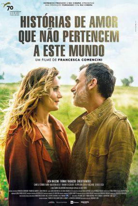 Cartaz do filme HISTÓRIAS QUE NÃO PERTENCEM A ESTE MUNDO – AMORI CHE NON STARE AL MONDO