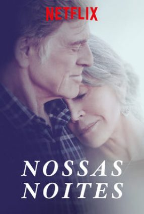 Cartaz do filme NOSSAS NOITES – OUR SOULS AT NIGHT