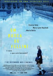 EM BUSCA DE FELLINI – In search of Fellini