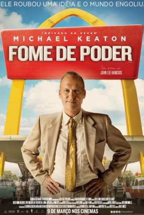 Cartaz do filme FOME DE PODER – THE FOUNDER