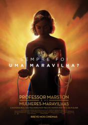PROFESSOR MARSTON & AS MULHERES-MARAVILHAS – Professor Marston and the Wonder Woman