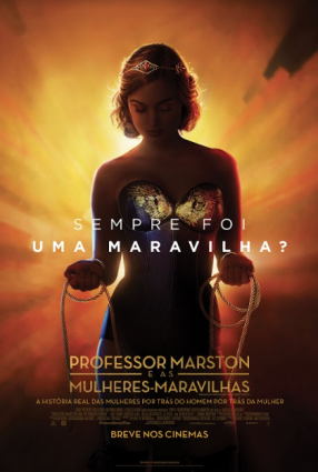 Cartaz do filme PROFESSOR MARSTON & AS MULHERES-MARAVILHAS – Professor Marston and the Wonder Woman