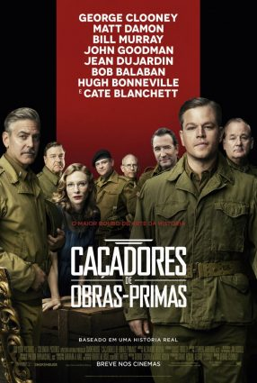 Cartaz do filme CAÇADORES DE OBRAS-PRIMAS – The Monuments Men