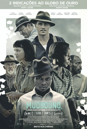 Cartaz do filme MUDBOUND – LÁGRIMAS SOBRE O MISSISSIPI – MUDBOUND