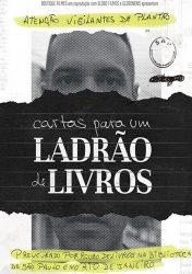 CARTAS PARA UM LADRÃO DE LIVROS