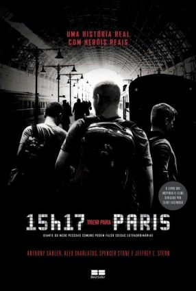 Cartaz do filme 15h17 – Trem para Paris – The 15:17 to Paris