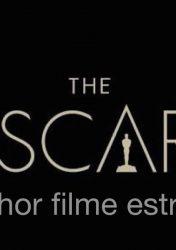 GARIMPO dos FILMES ESTRANGEIROS no OSCAR 2018