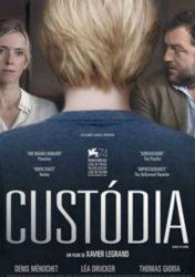 CUSTÓDIA – Jusqu'à la Garde