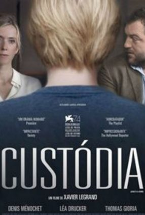 Cartaz do filme CUSTÓDIA – Jusqu'à la Garde