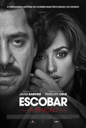 Cartaz do filme ESCOBAR: A TRAIÇÃO – Loving Pablo