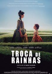 TROCA DE RAINHAS – L'échange des Princesses