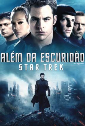 Cartaz do filme ALÉM DA ESCURIDÃO – STAR TREK