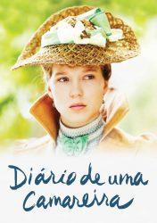 DIÁRIO DE UMA CAMAREIRA – Journal d'une Femme de Chambre