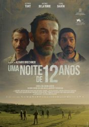 UMA NOITE DE 12 ANOS – La Noche de 12 Años