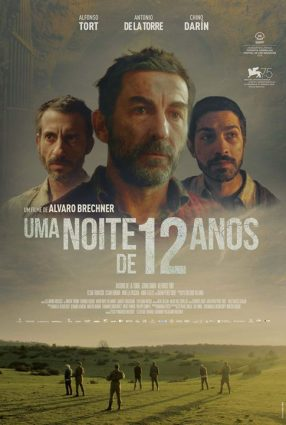 Cartaz do filme UMA NOITE DE 12 ANOS – La Noche de 12 Años