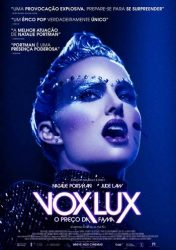 VOX LUX – O PREÇO DA FAMA – Vox Lux