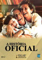 A HISTÓRIA OFICIAL – La Historia Oficial