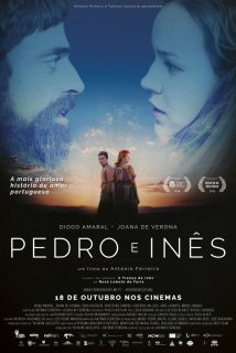 Cartaz do filme PEDRO E INÊS – O AMOR NÃO DESCANSA – Pedro e Inês