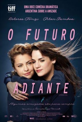 Cartaz do filme UM FUTURO ADIANTE – El Futuro que Viene