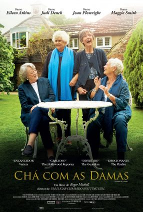 Cartaz do filme CHÁ COM AS DAMAS – Tea With the Dames