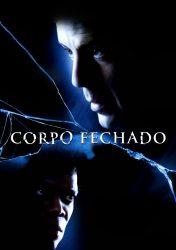 CORPO FECHADO – Unbreakable
