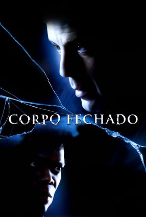 Cartaz do filme CORPO FECHADO – Unbreakable