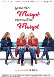 QUANDO MARGOT ENCONTRA MARGOT – La Belle et la belle