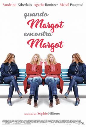 Cartaz do filme QUANDO MARGOT ENCONTRA MARGOT – La Belle et la belle