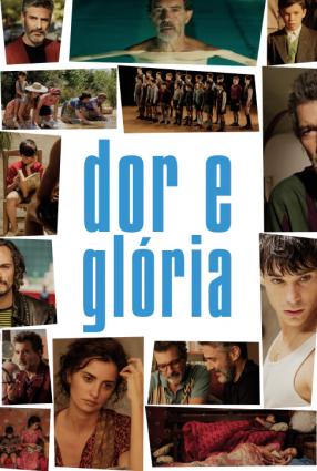 Cartaz do filme DOR E GLÓRIA – Dolor y Gloria