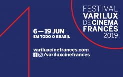 FESTIVAL VARILUX DE CINEMA FRANCÊS 2019