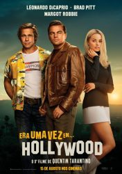 ERA UMA VEZ EM… HOLLYWOOD – Once Upon a Time in… Hollywood