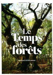 O TEMPO DAS FLORESTAS – Le Temps des Forêts