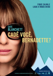 CADÊ VOCÊ, BERNADETTE? – Where'd You Go, Bernadette
