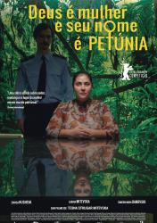 DEUS É MULHER E SEU NOME É PETÚNIA – God exists, her name is Petrunya