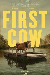 Cartaz do filme FIRST COW – A Primeira Vaca da América | 70. BERLINALE
