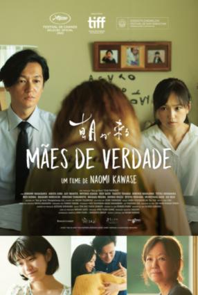 Cartaz do filme MÃES DE VERDADE – True Mothers