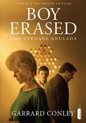 BOY ERASED: uma verdade anulada | Boy Erased